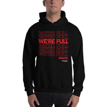 Atlanta We're Full Hoodie