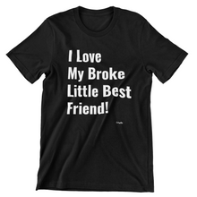 Broke Best Friend (Parent) T-shirt