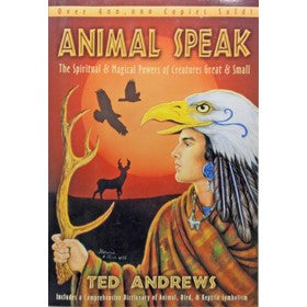 Animal Speak by Ted Andrews