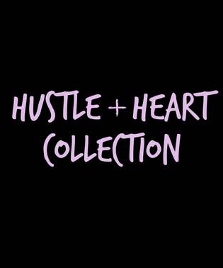 Hustle + Heart