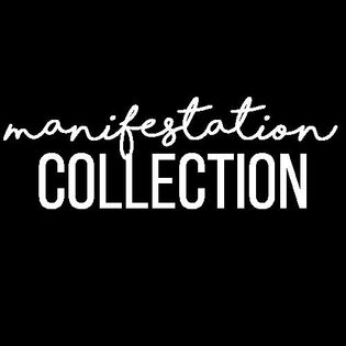 Manifestation Collection