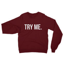 TRY ME. Unisex French Terry Crew