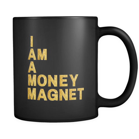 I Am A Money Magnet Affirmation Mug - Coins and Connections