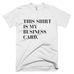 This Shirt Is My Business Card T-Shirt - Coins and Connections