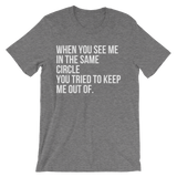 When You See Me Unisex short sleeve t-shirt - Coins and Connections