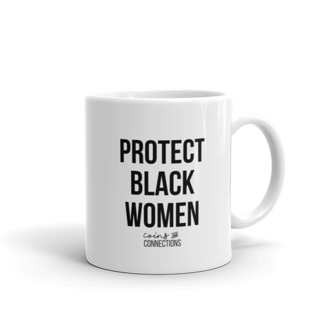 Protect Black Women Mug