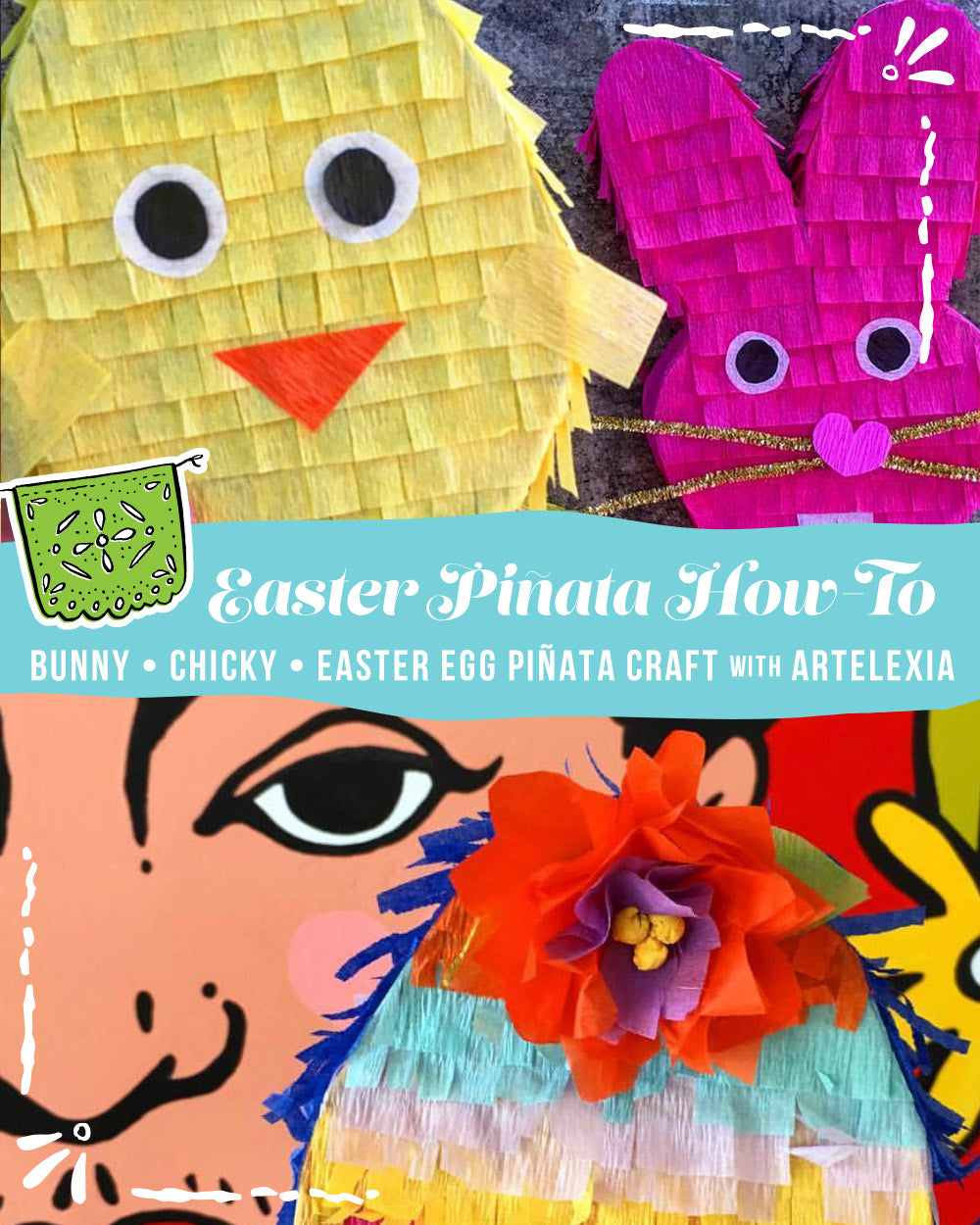 Rabbit, Easter Egg, Chicky Piñata Craft How-to by Artelexia