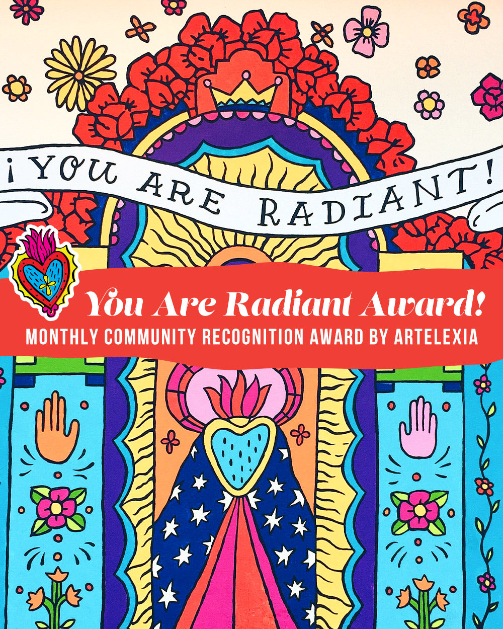 Artelexia's Monthly You Are Radiant Community Recognition Award
