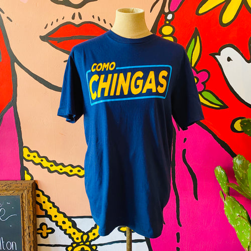 Como Chingas Men's T- Shirt