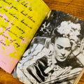 Forever Frida: A Celebration of the Life, Art, Loves, Words and Style of Frida Kahlo