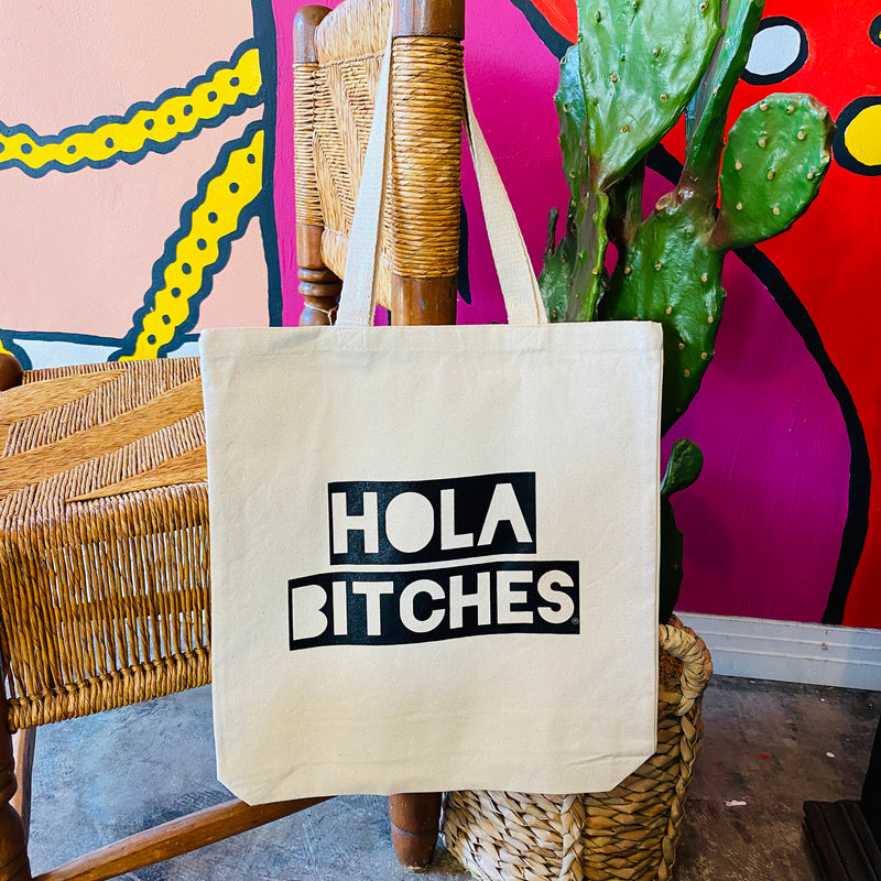 Hola Bitches® Tote Bag - White with Black Letters