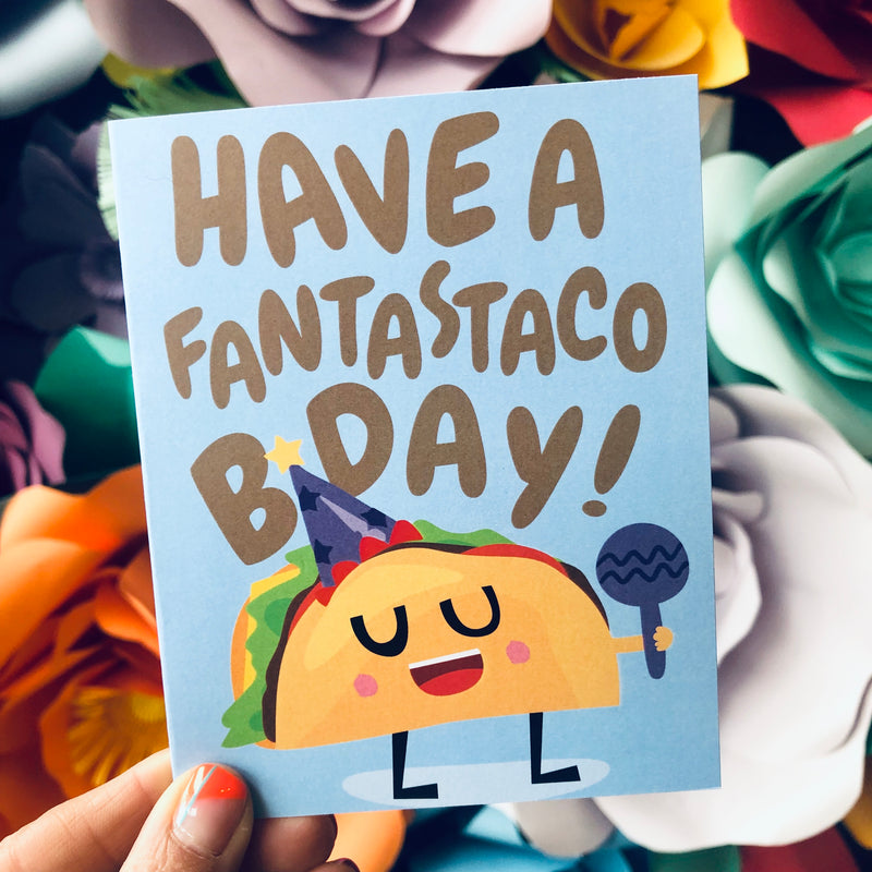 Have A Fantastaco Bday Card