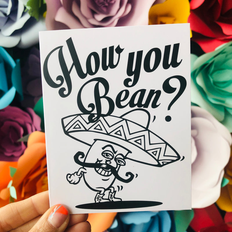 How You Bean Greeting Card
