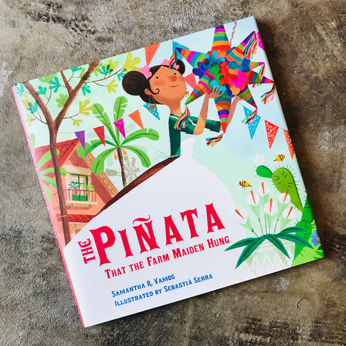 The Piñata That The Farm Maiden Hung bilingual children's book in both Spanish and English