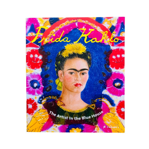 Frida A to Z - The Life of An Icon From Activism to Zapotec