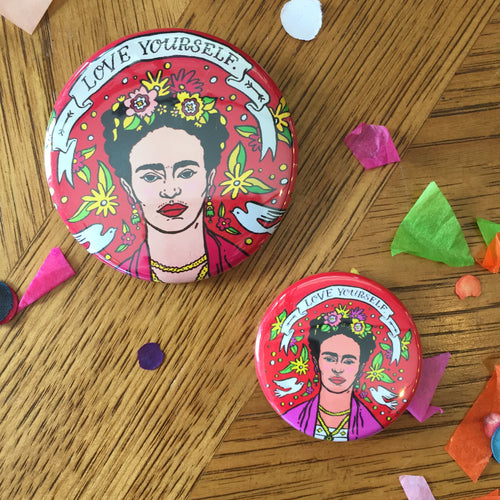 Frida Kahlo Love Yourself Mural Pin-back Buttons in Two Sizes — Artelexia Online Shop of Mexican Gifts, Homewares, and more ...
