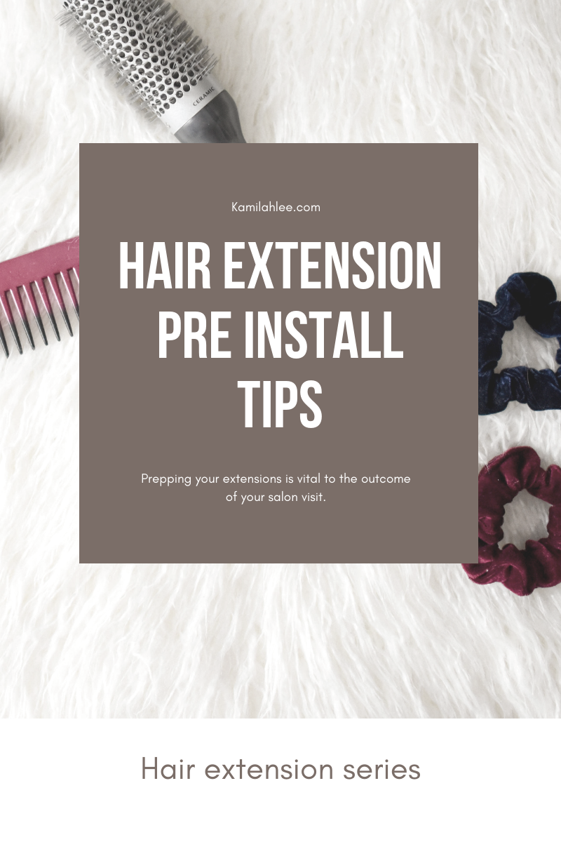 Hair Extension Pre Install Care Tips.