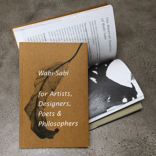 Wabi Sabi (for Artists, Designers, Poets & Philosophers)