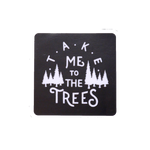To The Trees Decal