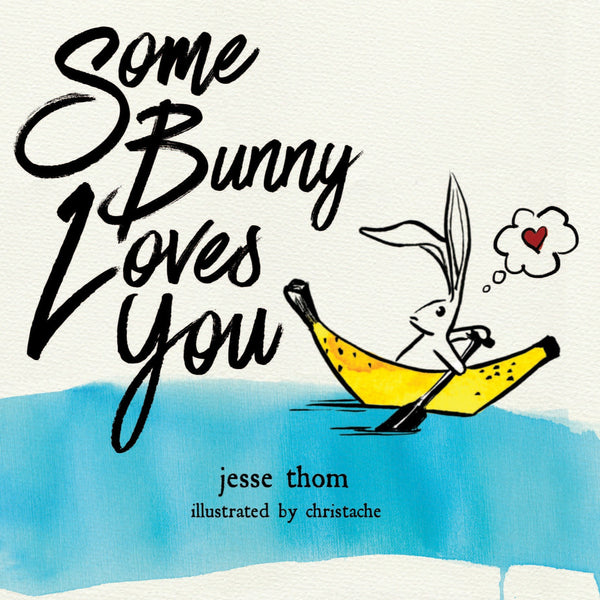 Jesse Thom - Some Bunny Loves You Book and CD