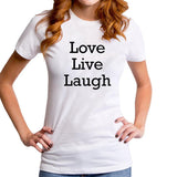 """Awe-inspiring"" Slogan Love Live Laugh Letters T-Shirt"