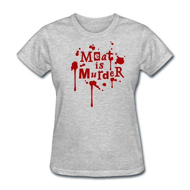 Women Meat Is Murder Quote Tee Shirts Gray / S