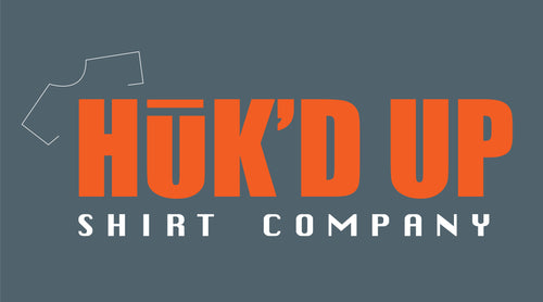 Huk'd Up Tees