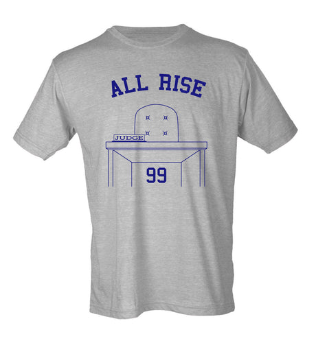 All Rise! The Judge is in Aaron Judge shirt NY Yankees 99