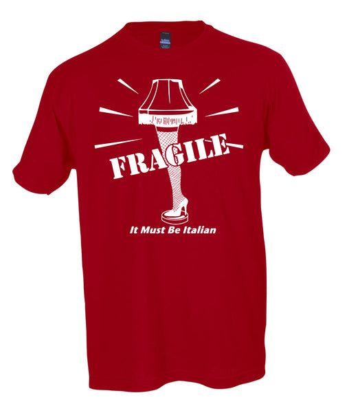 "FRAGILE Leg Lamp ""It Must be Italian"" T-Shirt Ugly Christmas Sweater The Christmas Story Crew Neck Tee"