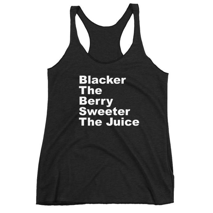 Blacker The Berry Racerback Tank