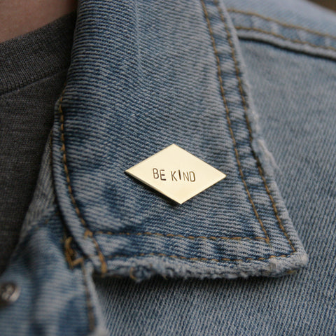 Be Kind - Brass Stamped Pin