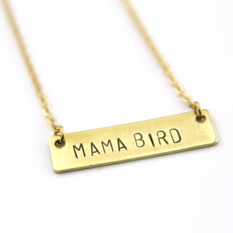 Mama Bird - Stamped Bar Necklace