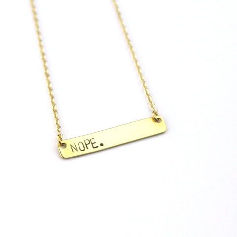 Nope - Stamped Bar Necklace