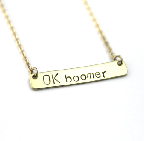 Ok Boomer - Stamped Bar Necklace