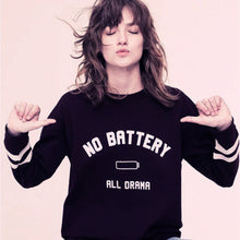 No Battery All Drama Pullover