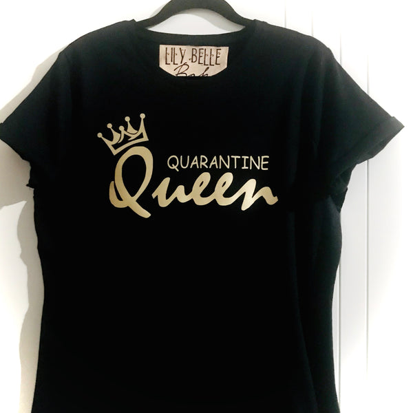 QUARANTINE QUEEN TSHIRT - BLACK