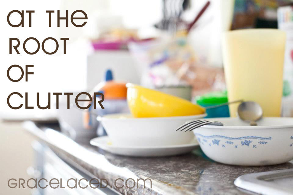 At The Root Of Clutter