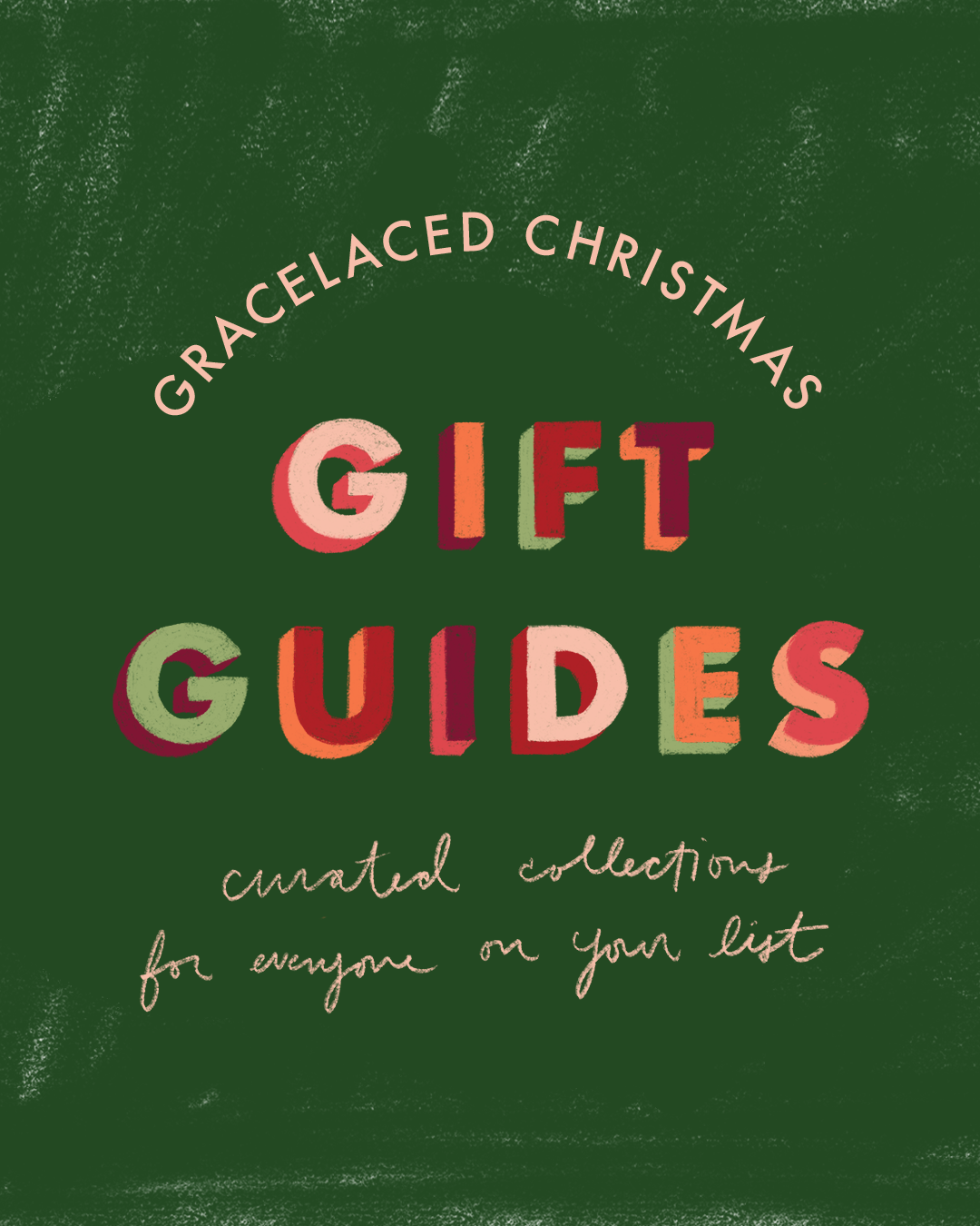 2020 GraceLaced Gift Guides