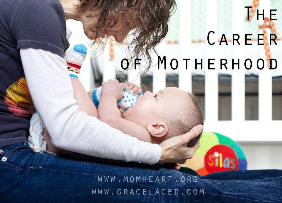 Motherhood Is A Huge Career