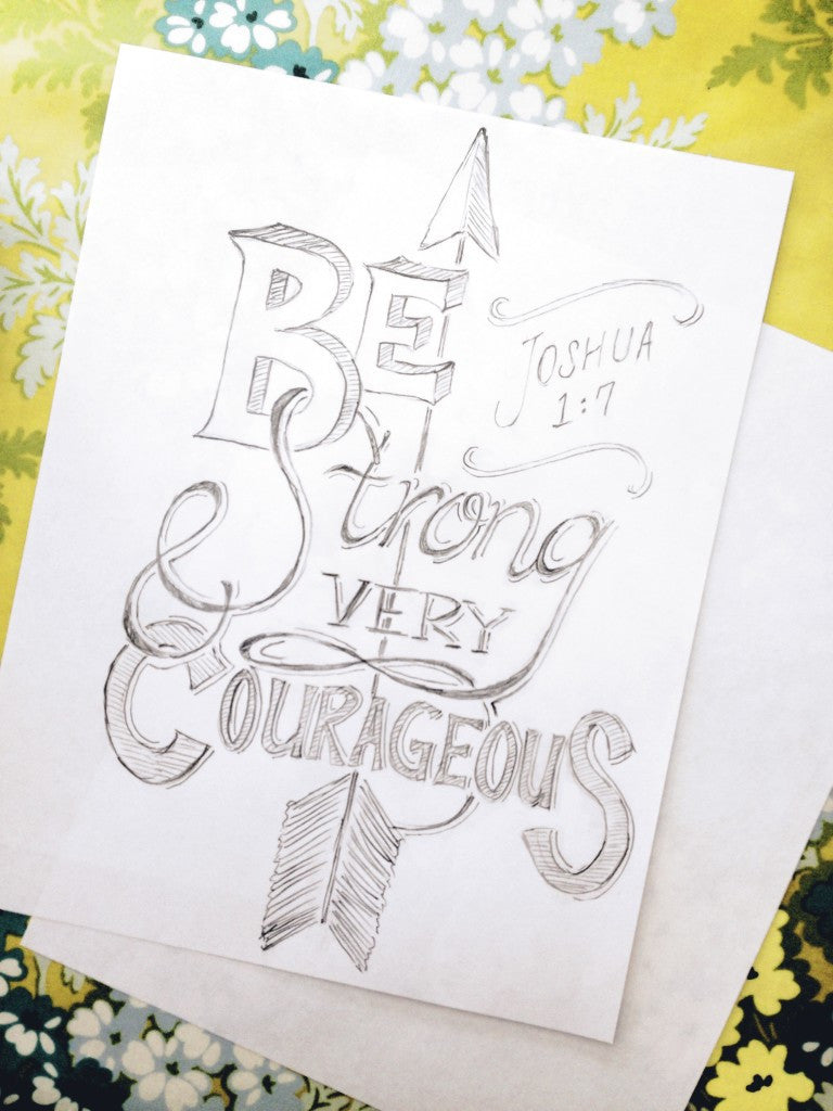 Be Strong and Courageous {Drawing Close, Day 4}