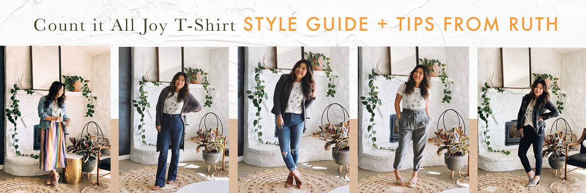 Count it All Joy T-Shirt Style Guide + Tips from Ruth