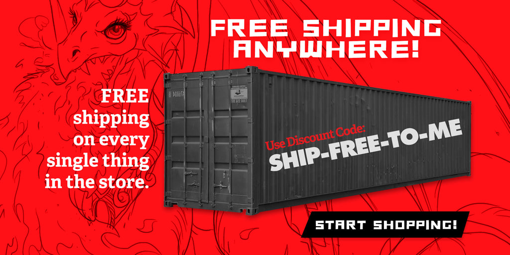 FREE shipping on every single thing in the store! Limited-time offer.