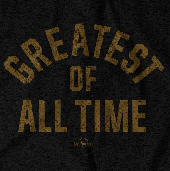 """Greatest Of All Time"" Black/Gold T-shirt"