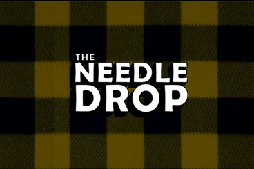 The Needle Drop