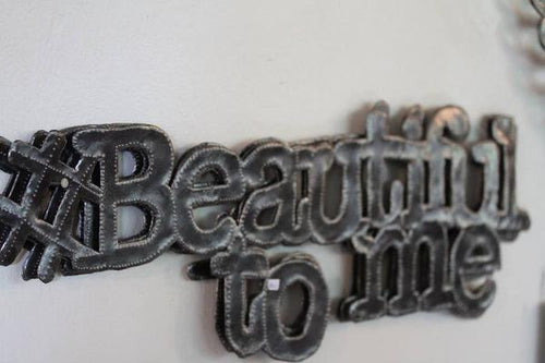 Metal Art - #Beautiful To Me