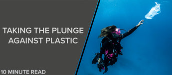 Taking The Plunge Against Plastic