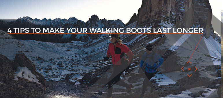 4 Tips to make your walking boots last longer