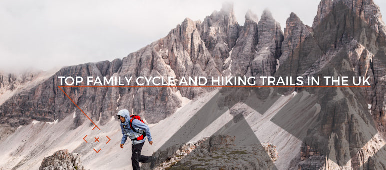 Top Family Cycle And Hiking Trails In The UK