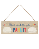 Home Is Where You Park It Sign - Natural