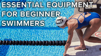 Essential Equipment for Beginner Swimmers